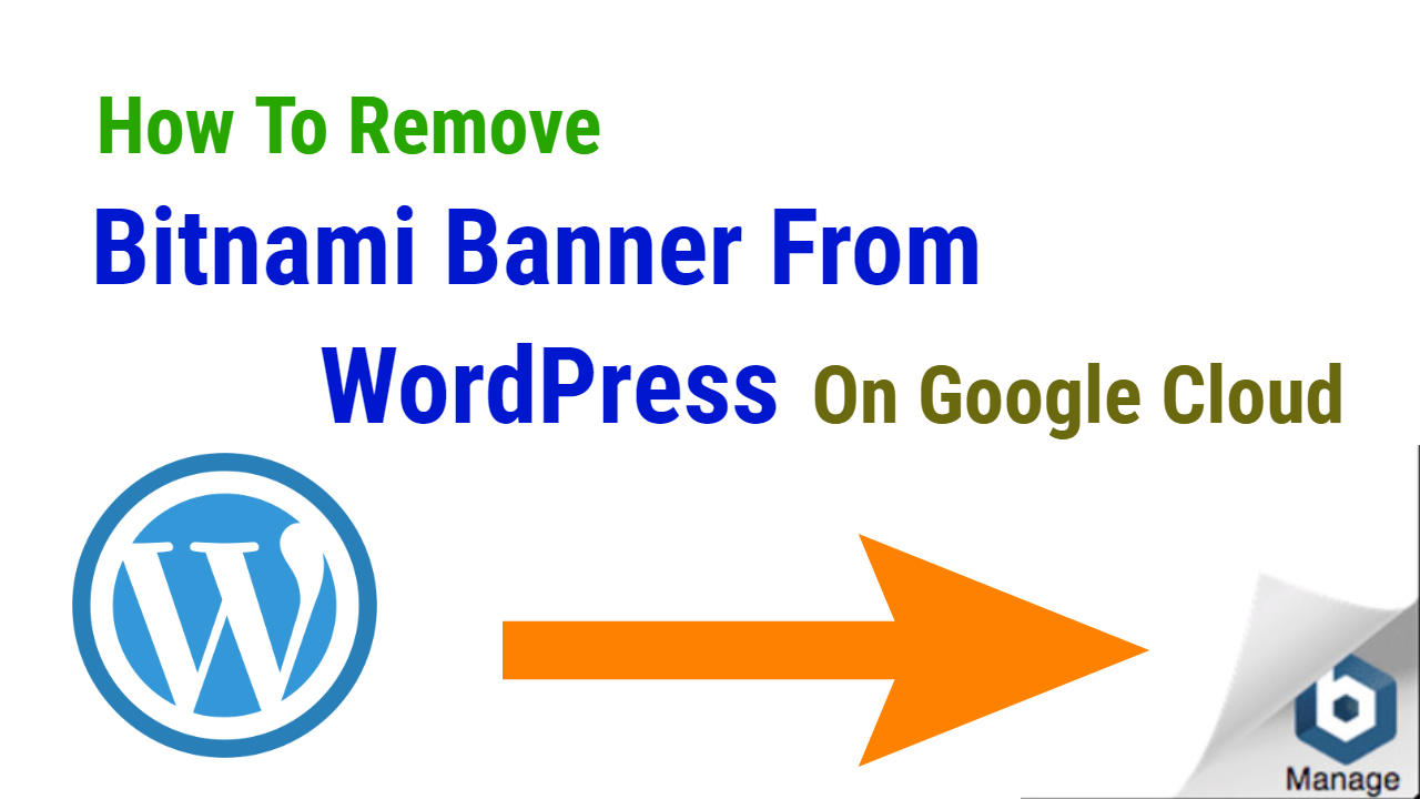 Photo of How To Remove Bitnami Banner From WordPress On Google Cloud