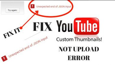 Photo of Fix Unexpected end of JSON input | youtube Thumbnail not uploading permanent solution | 2019 Hindi |